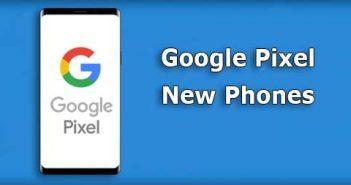 google pixel new phone